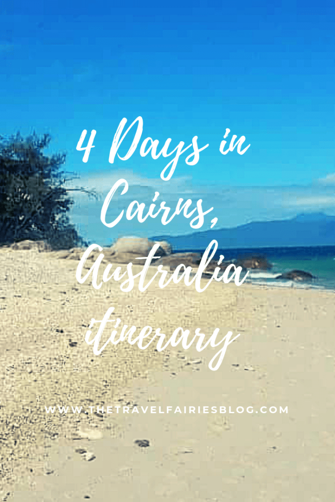 4 days in Cairns, Australia Itinerary. How to spend 4 days in Cairns, far North Queensland, Australia. Things to do in Cairns including the Great Barrier Reef and Daintree Rainforest #cairns #australiatravel #backpacking
