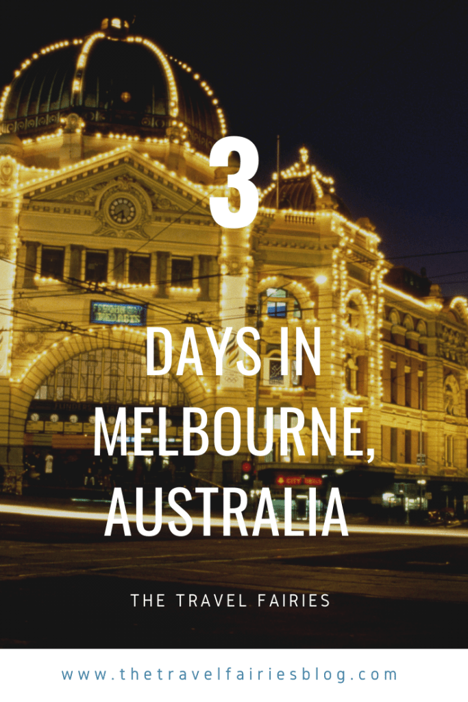 3 days in Melbourne, Australia | Things to do in Melbourne city | Insider tips and tricks, day trips and 3 day Itinerary #melbourne #backpacking #australiatravel