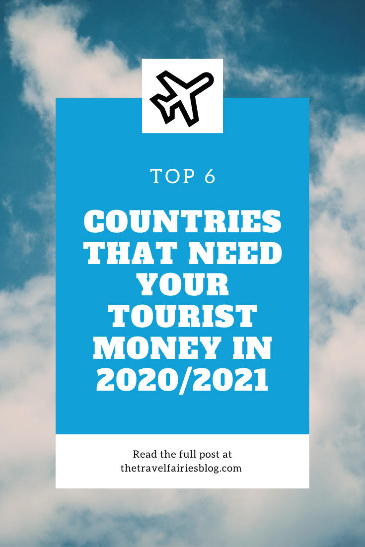 Top 6 countries in need of your visit once borders open | Countries hit the hardest financially during the pandemic and in need of tourists visiting | Why you should visit these 6 countries and what to do there #countriesinneed