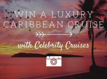 Win a luxury Caribbean Cruise with Celebrity Cruises - The ...