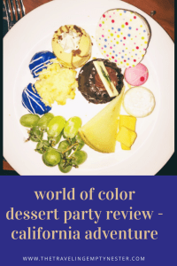 Read my review of the World of Color Dessert Party at Disney's California Adventure