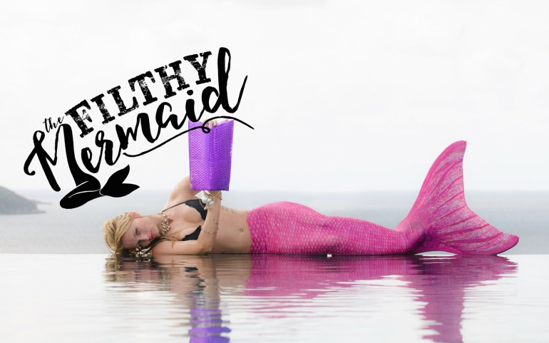 The Filthy Mermaid