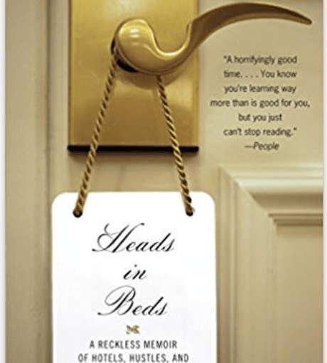 Want to know what it's like to work at a hotel? Read Heads in Beds…