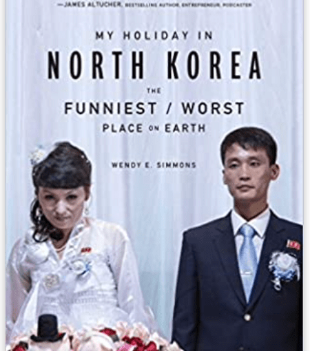 Reposted book review: My Holiday in North Korea: The Funniest/Worst Place on Earth