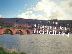 The Top 4 Things to Do in Heidelberg
