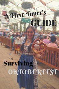 A First-Timer's Guide to Oktoberfest - The Traveling Storygirl