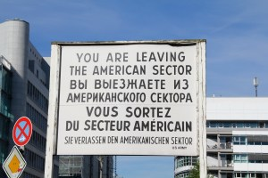 You are leaving the American Sector - Berlin, Germany