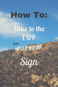 How To Hike to the Top of the Hollywood Sign - The Traveling Storygirl