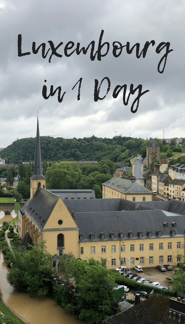 Luxembourg in 1 Day - The Traveling Storygirl