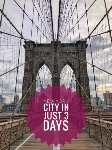 New York City in Just 3 Days - The Traveling Storygirl