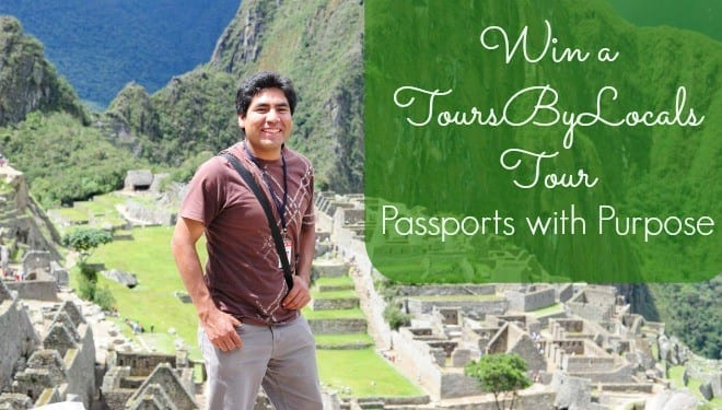 Win a ToursByLocals guided tour and help Passports with Purpose | thetravellingmom.ca