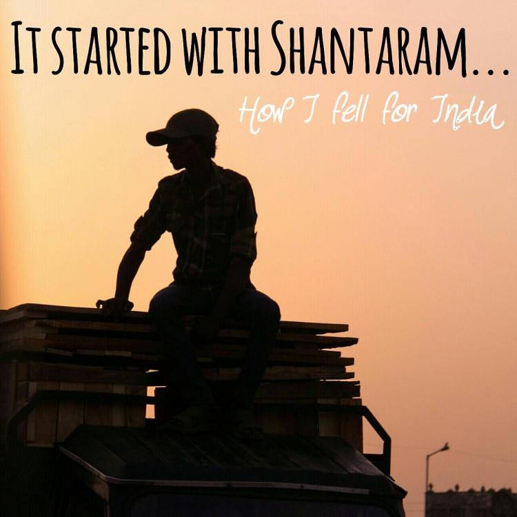 Shantaram - how I fell for India thetraveloguer.com