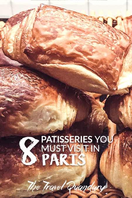 Pin to Pinterest | 8 Patisseries You Must Visit in Paris