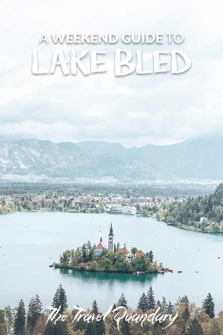 Pin Photo: How to spend a weekend in lake bled