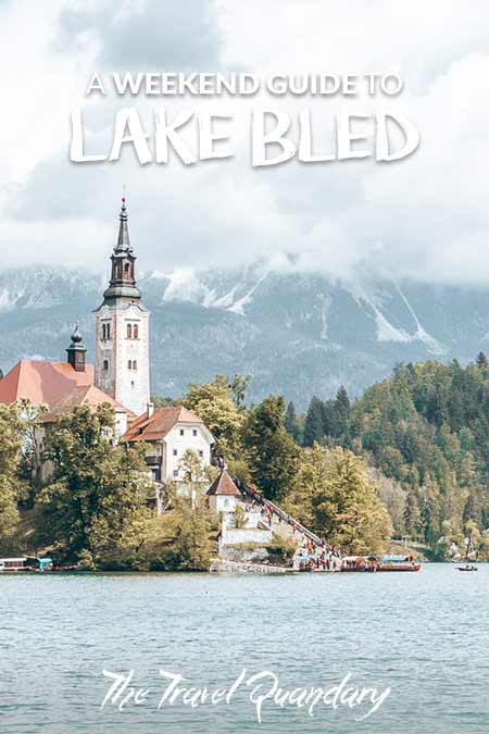 Pin to Pinterest: Lake Bled Weekend itinerary