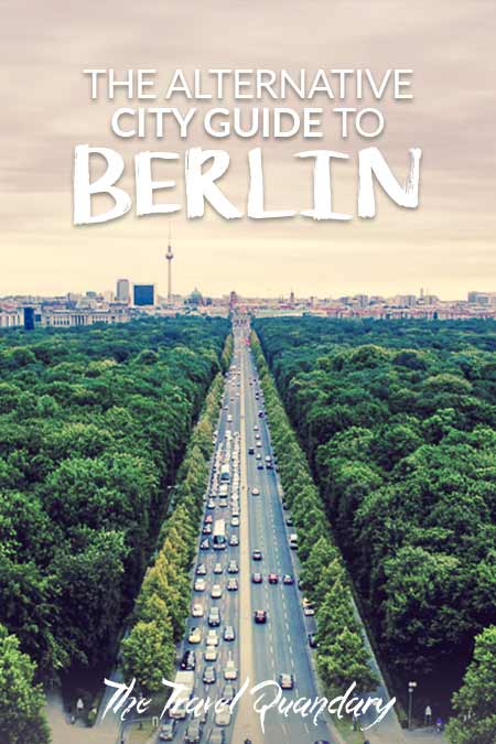 Save to Pinterest -The Alternative Berlin City Guide
