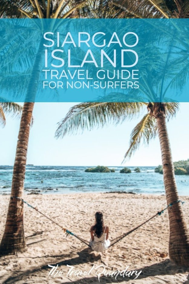 Pin to Pinterest:Siargao Island Travel Guide for Non-Surfers