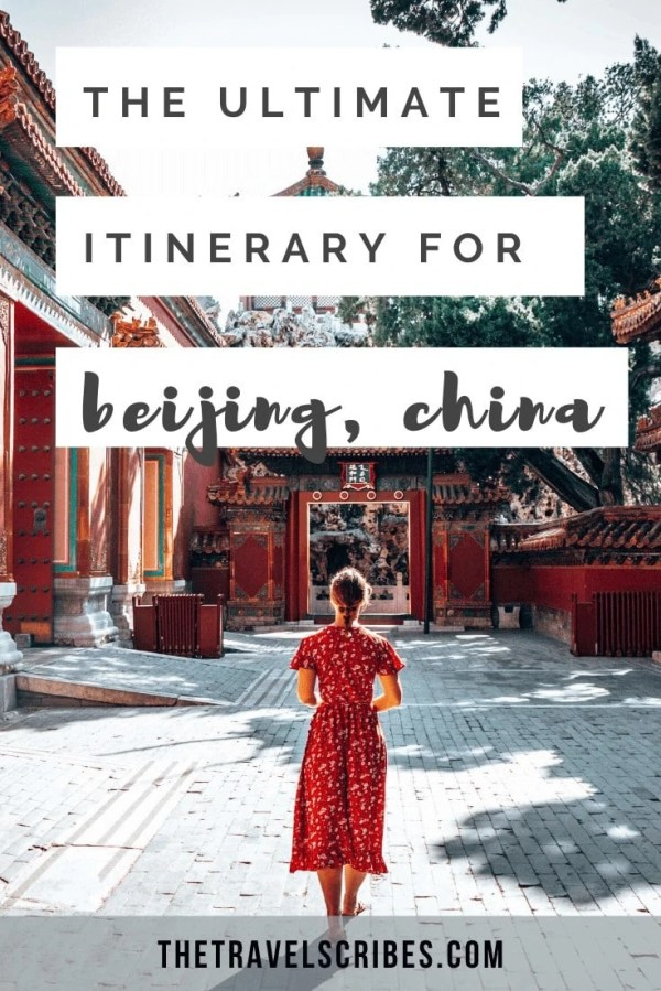 4 days in Beijing itinerary - perfect city guide and itinerary