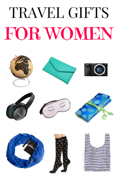 Best travel gifts for women in 2017 and 2018 for Good gifts for a traveler