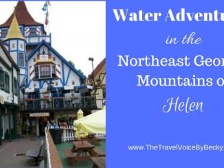 Water Adventures in the Northeast Georgia Mountains of Helen