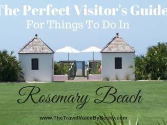 The Perfect Visitor's Guide For Things To Do In Rosemary Beach