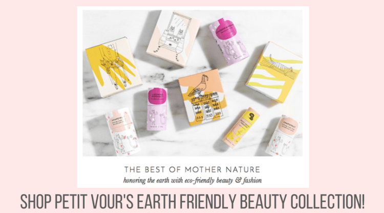 Petit Vour's New Earth Friendly Collection!