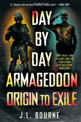day-by-day-armageddon-origin-to-exile-j-l-bourne