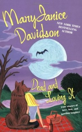 Dead and Loving It Wyndham Werewolf #5; Undead #4.5 MaryJanice Davidson