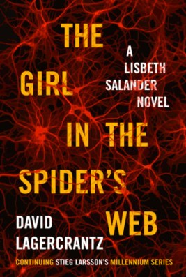The Girl in the Spider's Web Millennium David Lagercrantz Stieg Larsson
