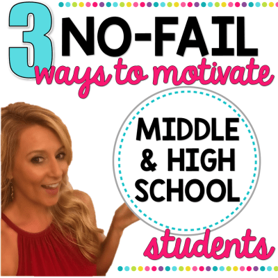 ways to motivate middle and high school students