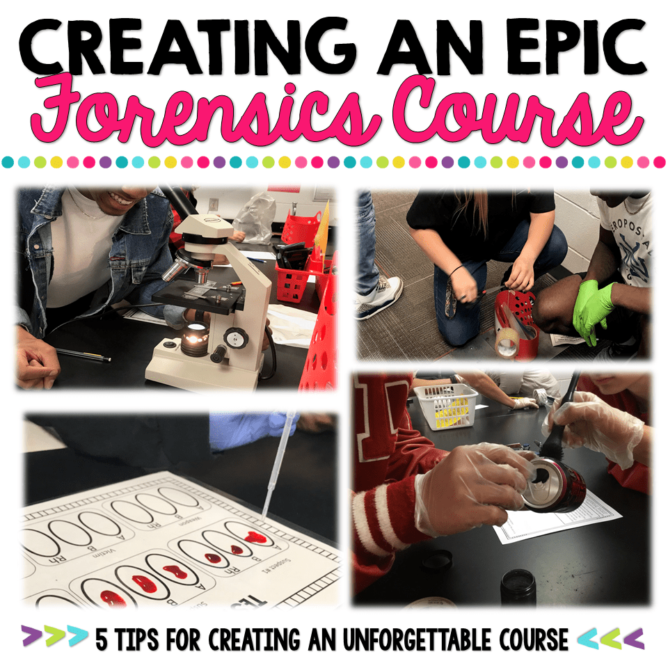 Creating an EPIC Forensics Course ⋆ The Trendy Science Teacher