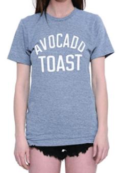 https://www.amazon.ca/Womens-Simple-Avocado-Cotton-Sleeve/dp/B01C41G3RG/ref=sr_1_1?ie=UTF8&qid=1481508700&sr=8-1&keywords=avocado+toast+tshirt