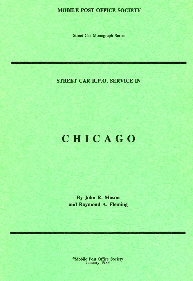 The Mobile Post Office Society published a 72 page monograph on the Chicago streetcar RPO service in 1983.