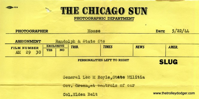 While I don't have the negative that goes with this Chicago Sun photo file slip, it does at least identify some of the notables in the negative I do have. The Chicago Sun was a morning newspaper, started in 1941 by the Field family. It bought the Chicago Times in 1948 and the paper has been the Chicago Sun-Times ever since (although no longer owned by Field Enterprises).