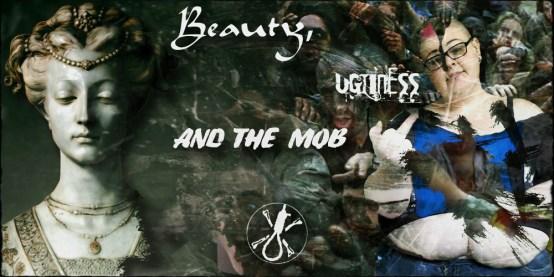 beautyuglymob