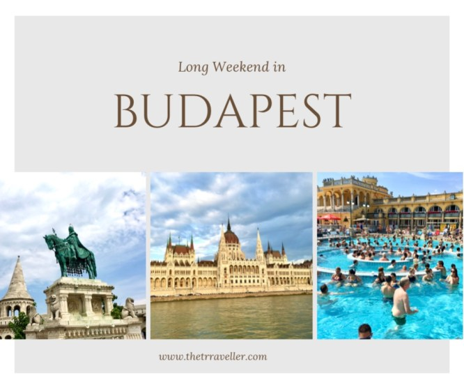 Long weekend in Budapest