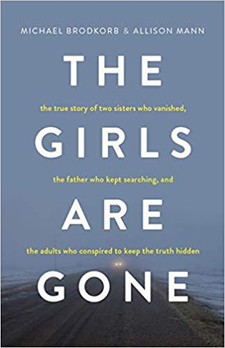 Cover of true crime book The Girls Are Gone