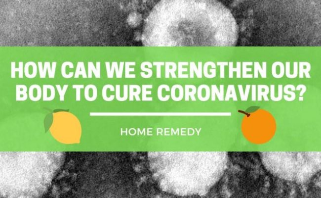 Top 10 Best Coronavirus Infection Natural Treatments The