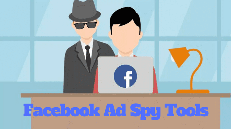 Best 10 Facebook Ads Spy Tools for Better Online Promote