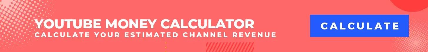 YouTube Money Calculator