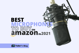 9 Best Microphones to Buy on Amazon in 2021