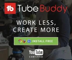 TubeBuddy Install Free