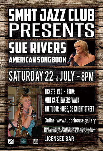 Sue Rivers - Saturday July 22