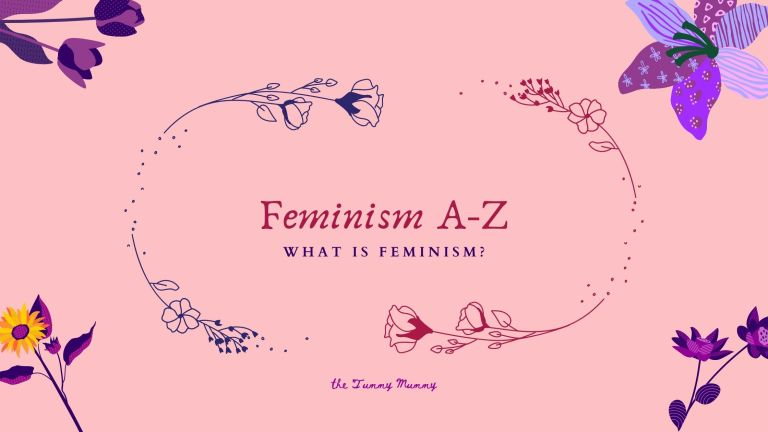Feminism A-Z: An ultimate guide to the scary F-word