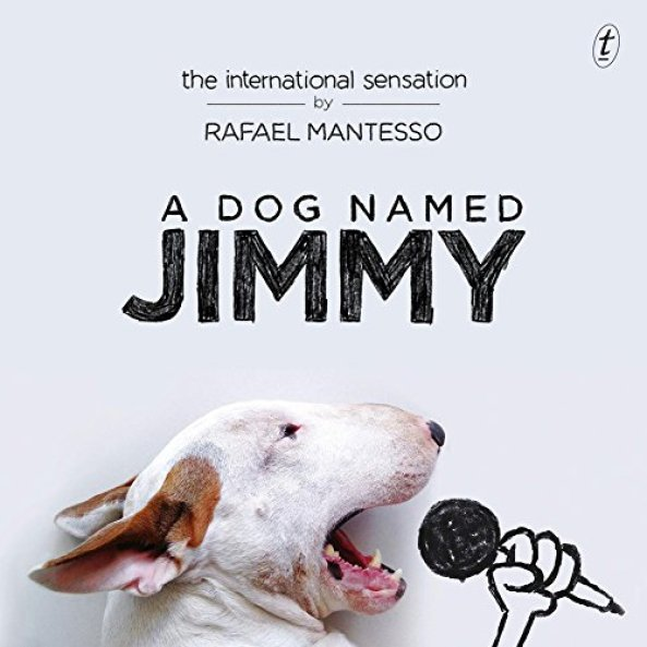 Dog Named Jimmy Rafael Mantesso