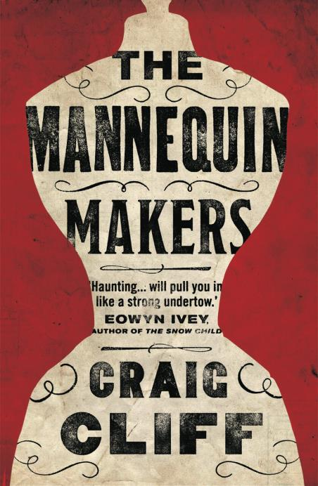 Image result for the mannequin makers by craig cliff