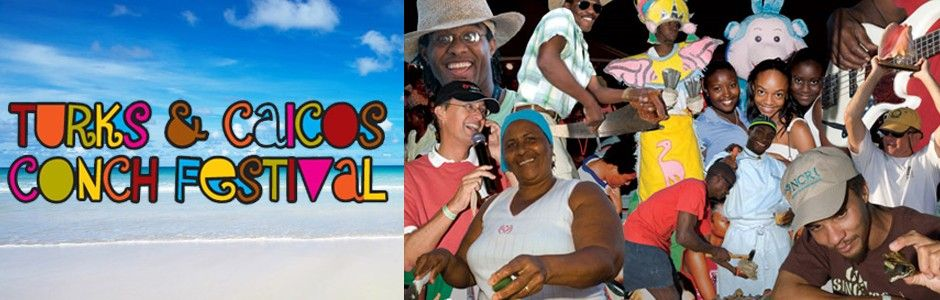 The 11th Annual Conch Festival - A Popular Event In The Turks & Caicos Islands!