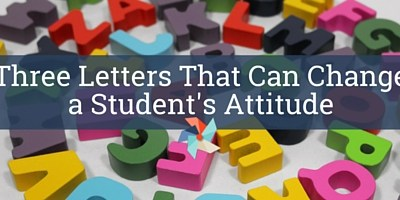 Three Letters That Can Change a Student