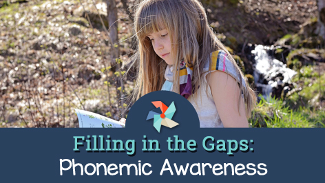 Filling in the Gaps: Phonemic Awareness