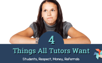 4 Things All Tutors Want